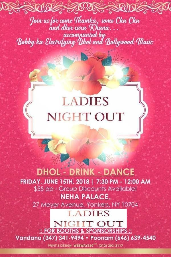 ladies night out, upcoming events in New York, events nearby, events today, events near me, top events in USA, Indian events, desi events, dance events, parties nearby, parties near me