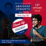 Abhishek Upmanyu Comedy Show in Dallas