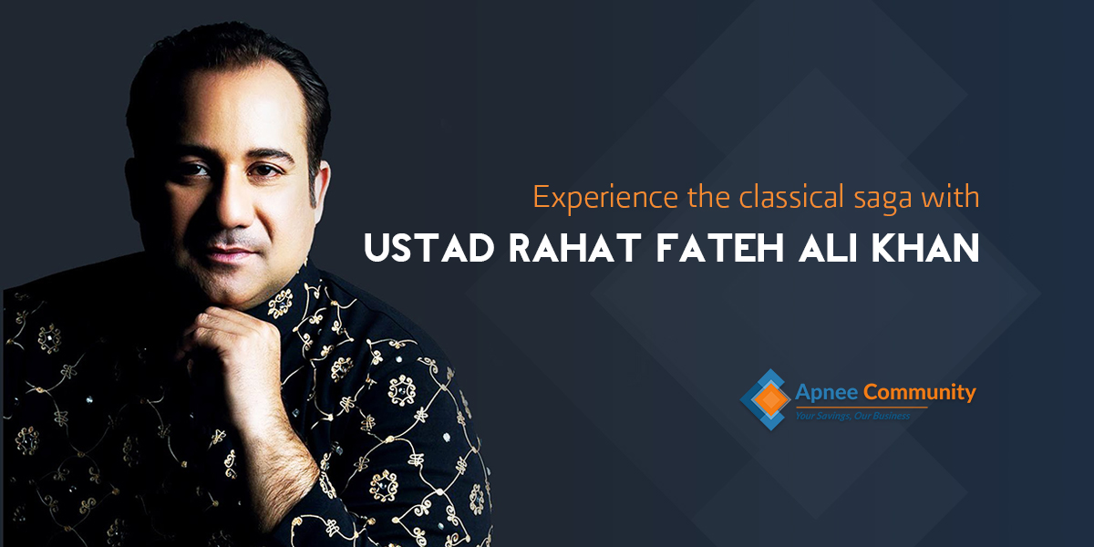 Experience the Classical Saga with Ustad Rahat Fateh Ali Khan