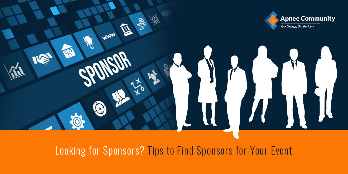 Looking for Sponsors? Tips to Find Sponsors for Your Event