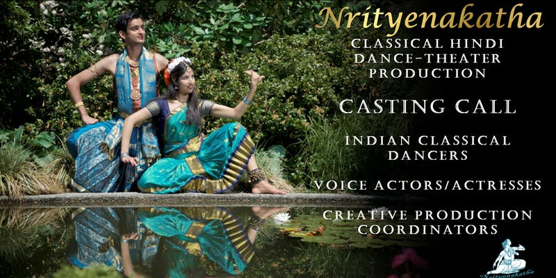 Casting-Call-Classical-Hindi-Dance-Theater-Productions1