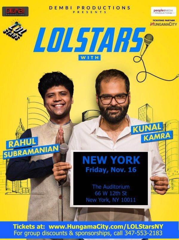 LolStars Rahul Subramanian and Kunal Kamra - NY