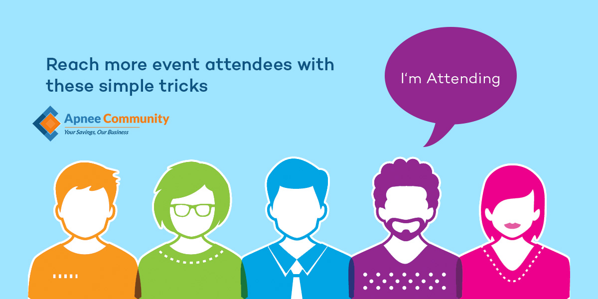 Reach more Event Attendees with these Simple Tricks