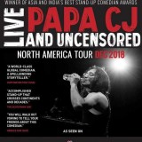 PAPA CJ: Live and Uncensored - New York