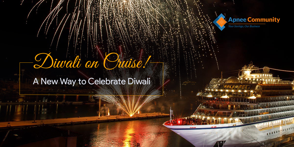 A New Way to Celebrate Diwali - Diwali on Cruise!