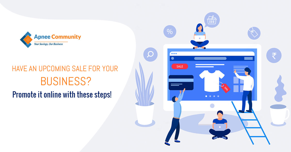 Have an upcoming Sale for your Business? Promote it Online with these Steps!
