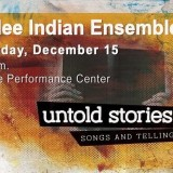 Berklee Indian Ensemble - Untold Stories: Songs and Tellings
