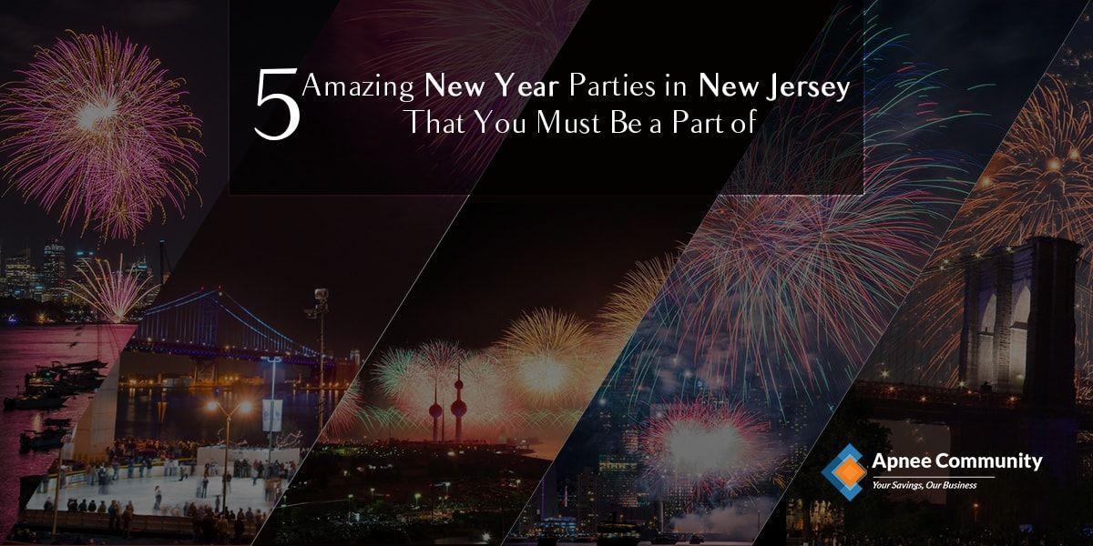 5 Amazing New Year Parties in New Jersey That You Must Be a Part Of