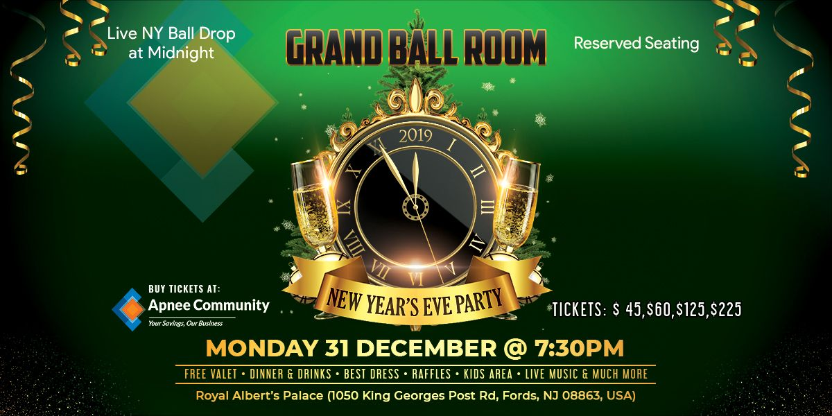 New Year's Eve Party Grand Ball Room | ApneeCommunity