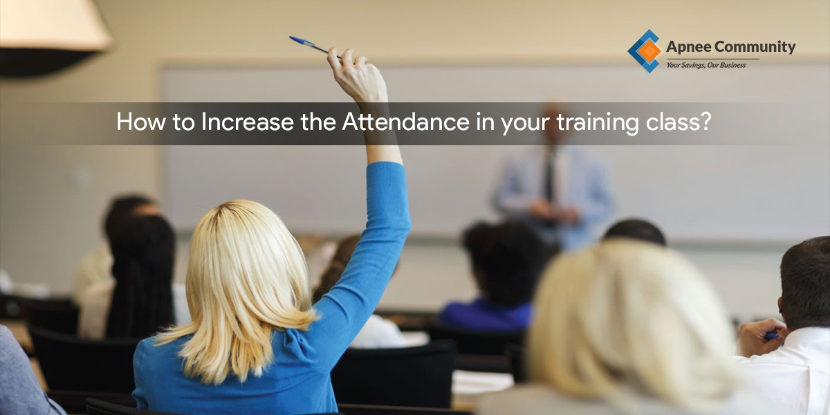 How To Increase The Attendance In Your Training Class?