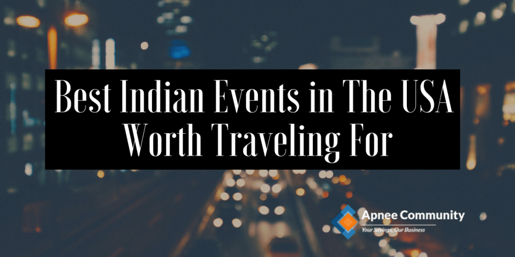 Best-Indian-Events-In-The-USA-Worth-Traveling-For