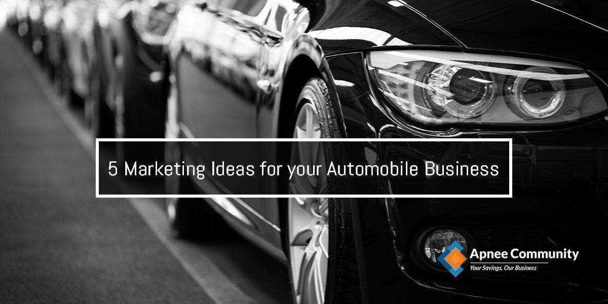 5 Marketing Ideas for your Automobile Business