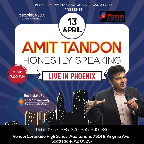 Honestly Speaking-Amit Tandon Stand-Up Comedy: Live in Phoenix - ApneeCommunity