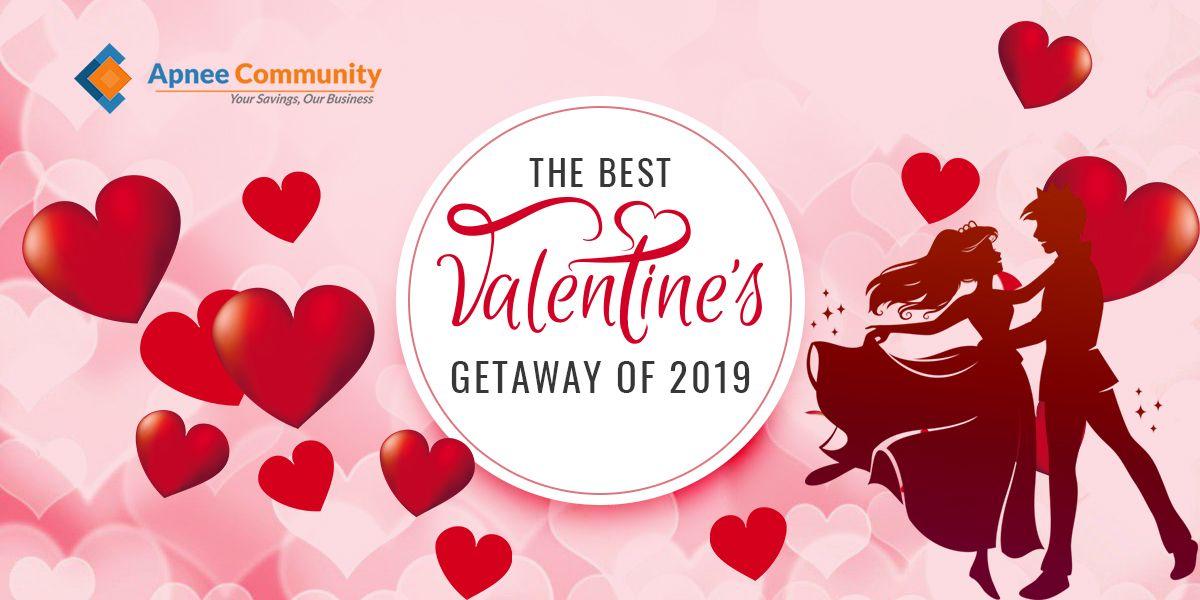 The Best Valentine Getaway of 2019
