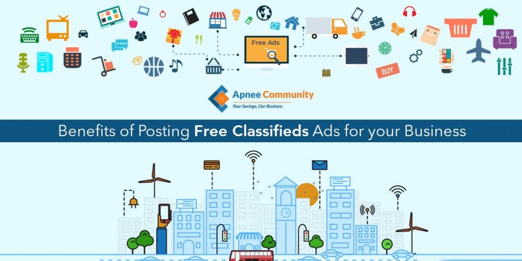 Benefits of Posting Free Classifieds Ads for your Business - ApneeCommunity Blogs