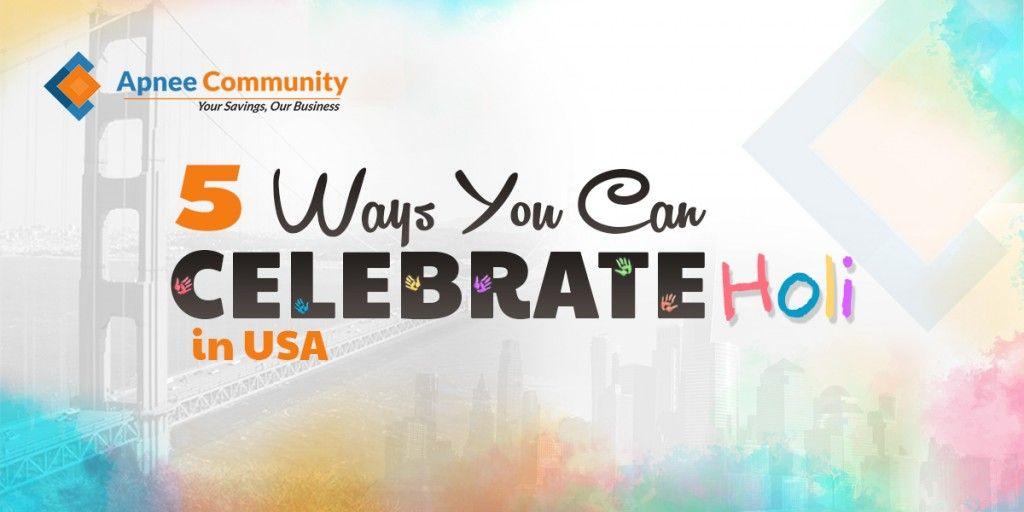 5 Ways You Can Celebrate Holi in the USA - ApneeCommunity Blogs