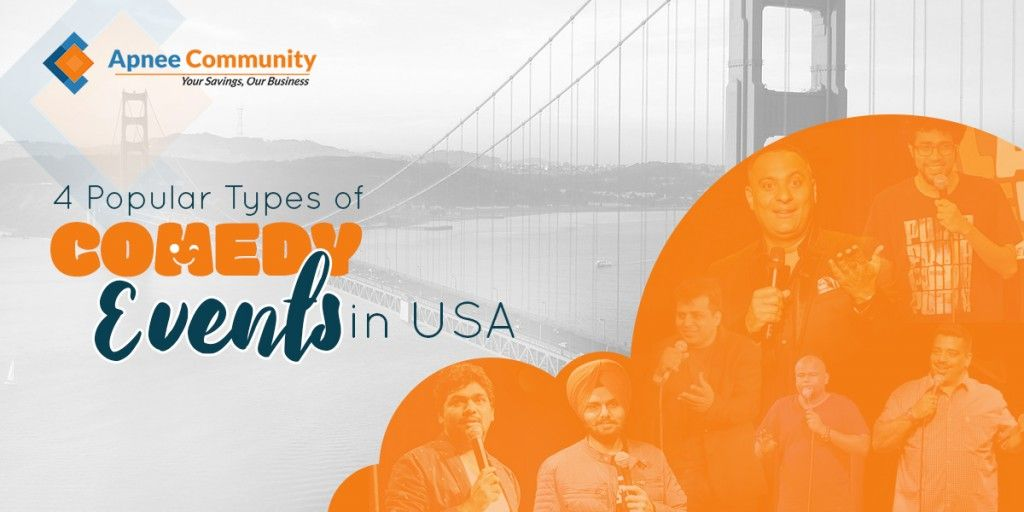 4 Popular Types of Comedy Events in the USA - ApneeCommunity Blogs