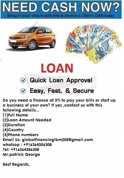 GOOD NEWS TO ALL IN NEED OF FINANCE whatsap : +916364356308