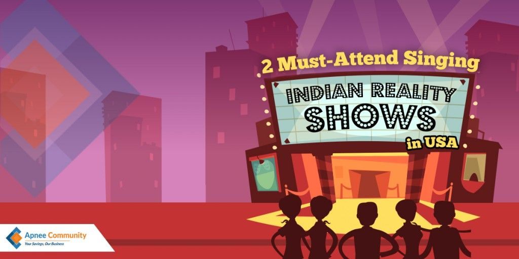 Must-Attend Singing Indian Reality Shows in the USA | ApneeCommunity