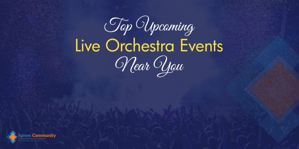 Live Orchestra Events | ApneeCommunity