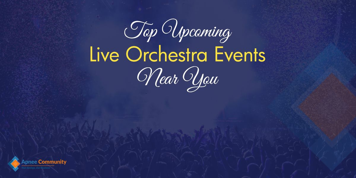 Top Upcoming Live Orchestra Events Near You