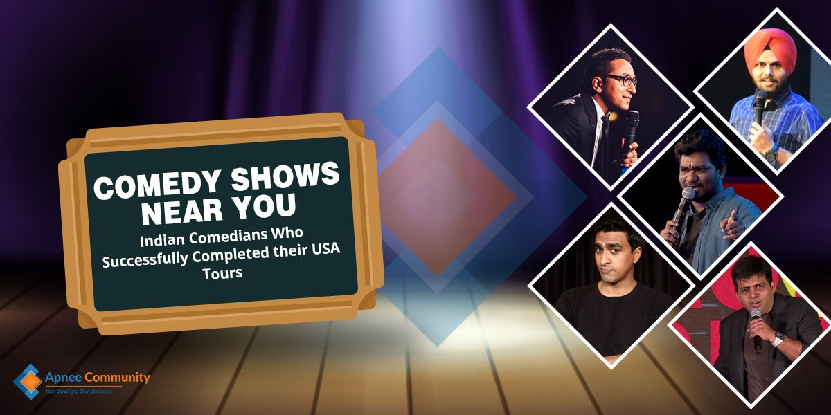 Comedy Shows Near You - Indian Comedians Who Successfully Completed Their USA Tours