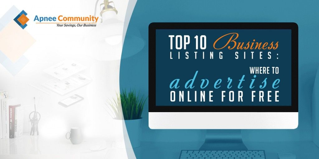 Top 10 Business Listing Sites Where to Advertise Online for Free - ApneeCommunity