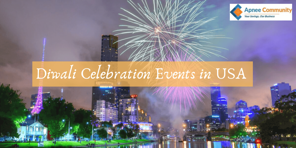Upcoming Events To Celebrate Diwali in USA