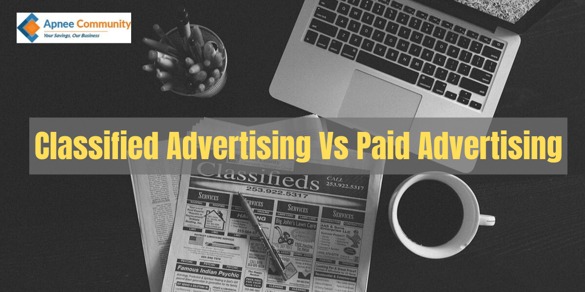 Classified Advertising Vs Paid Advertising