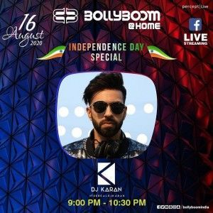 Bollyboom – Independence Day with DJ Karan