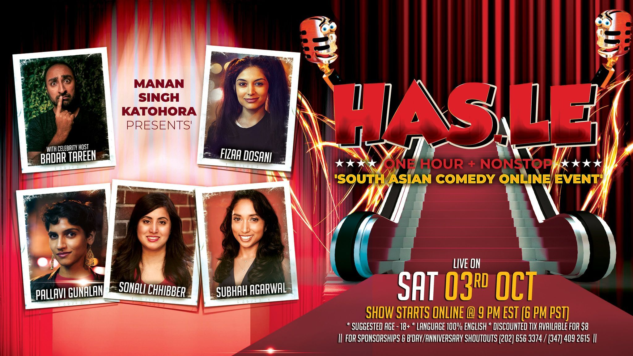 'HAS.LE' - (One Hour+ Nonstop) South Asian Comedy ONLINE Event FEATURING 5 Celebrity Comedians -- 'Fizaa Dosani, Pallavi Gunalan, Sonali Chhibber, Subhah Agarwal, and HOST Badar Tareen'