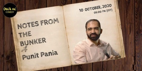 Notes From The Bunker with Punit Pania